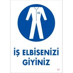 İş Elbisenizi Giyiniz