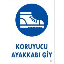 Koruyucu Ayakkabı Giy