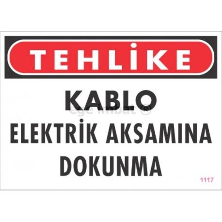 Kablo Elektrik Aksamına Dokunma