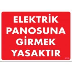 Elektrik Panosuna Girmek Yasaktır