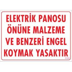 Elektrik Panosunun Önüne Malzeme Koymak Yasaktır