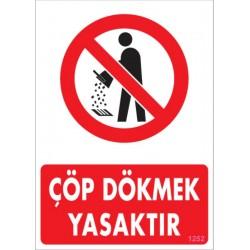 Çöp Dökmek Yasaktır